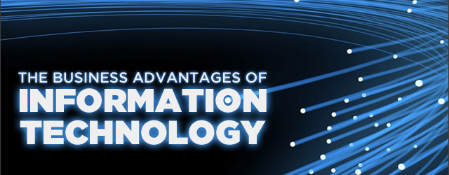 Advantages Of Information Technology For Businesses